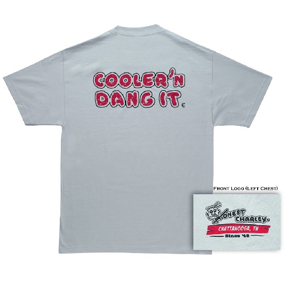 Cooler'N Dang It T-Shirt | 3X Large